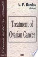 Treatment of Ovarian Cancer