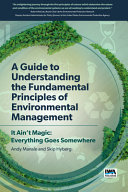A Guide to Understanding Fundamental Principles of Environmental Management