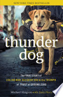 """Thunder Dog: The True Story of a Blind Man, His Guide Dog, and the Triumph of Trust"" by Michael Hingson, Susy Flory"