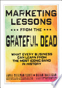 Marketing Lessons From The Grateful Dead