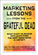 Marketing Lessons from the Grateful Dead [Pdf/ePub] eBook