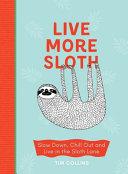 Live More Sloth