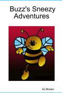 Buzz's Sneezy Adventures