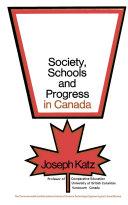 Society  Schools   Progress in Canada
