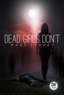 Dead Girls Don't