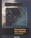 Pdf Forecasting the Climate of the Future