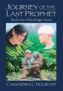 Journey of the Last Prophet