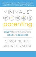 Minimalist Parenting