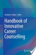 Handbook of Innovative Career Counselling