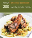 Hamlyn All Colour Cookery  200 Twenty Minute Meals