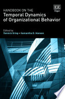 Handbook on the Temporal Dynamics of Organizational Behavior