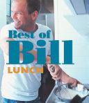 Best of Bill: Lunch