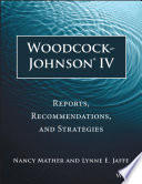 """Woodcock-Johnson IV: Reports, Recommendations, and Strategies"" by Nancy Mather, Lynne E. Jaffe"