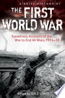 A Brief History of the First World War Book