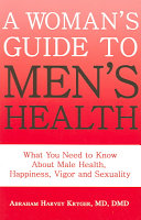 A Woman's Guide to Men's Health