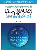 Standardization Research in Information Technology  New Perspectives