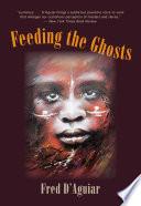 Feeding the Ghosts