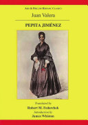 Pepita Jimenez  A Novel by Juan Valera