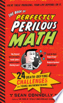 The Book of Perfectly Perilous Math