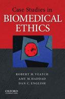 Case Studies In Biomedical Ethics