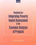 Handbook for Integrating Poverty Impact Assessment in the Economic Analysis of Projects