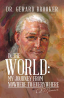 In the World: My Journey from Nowhere to Everywhere Pdf/ePub eBook