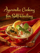 Ayurvedic Cooking for Self Healing