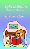 Nighttime, Bedtime Stories for Children