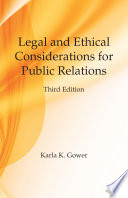 Legal And Ethical Considerations For Public Relations