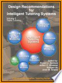 Design Recommendations For Intelligent Tutoring Systems Volume 6 Team Tutoring