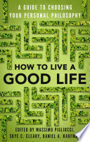 How To Live A Good Life Book