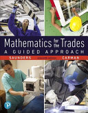 Mathematics for the Trades Plus Mylab Math    Title Specific Access Card Package