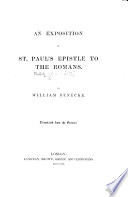 An Exposition of St  Paul s Epistle to the Romans  By William Benecke  Translated from the German   With the text   Book