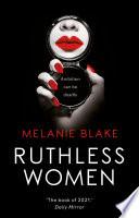 Ruthless Women
