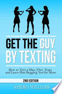 Get the Guy by Texting