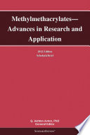Methylmethacrylates—Advances in Research and Application: 2012 Edition