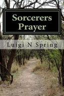 Sorcerers Prayer