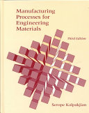 Manufacturing Processes for Engineering Materials Book
