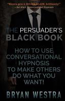 The Persuader s Black Book Book