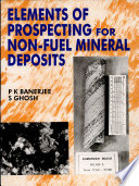 Elements of Prospectingfor Non fuel Mineral Deposits