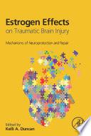 Estrogen Effects on Traumatic Brain Injury