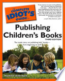 The Complete Idiot S Guide To Publishing Children S Books 3rd Edition
