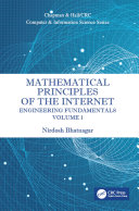 Mathematical Principles of the Internet  Volume 1