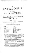 A Catalogue of the Collection of Italian, Flemish and French Books of Prints of the Rt. Hon. Edward Earl of Oxford and Mortimer, ... Which Will be Sold by Mr. Cock, ... on Monday the 17th of this Instant February, 1745-6, ...