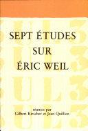 Sept études sur Eric Weil