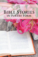 Bible Stories in Poetry Form