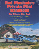 Rod Machado s Private Pilot Handbook