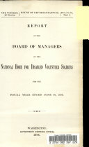 Report of the Board of Managers of the National Home for Disabled Volunteer Soldiers for the Fiscal Year Ended June 30  1895