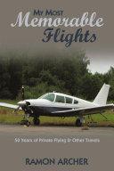 My Most Memorable Flights