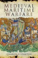 Medieval Maritime Warfare